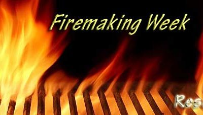 Sign up for Firemaking week